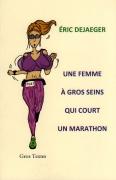 4 - UNE FEMME À GROS SEINS QUI COURT UN MARATHON