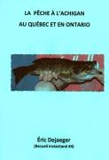 2 La pêche à l'achigan au Québec et en Ontario