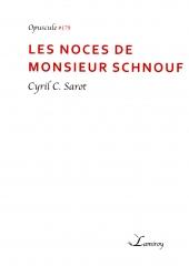 CSarot - Monsieur Schnouf.jpg