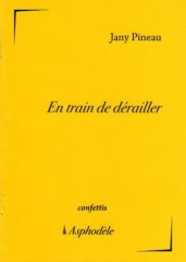 Pineau - En train de dérailler.jpg