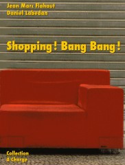 Flahaut - Labedan - Shopping ! Bang Bang !010.jpg