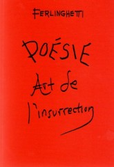 Ferlinghetti - Poésie art de l'insurrection.jpg