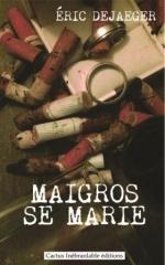 Cover - Maigros se marie 09-04-2018 allégé.jpg