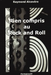 Alcovère - Rien compris au rock and roll.jpg