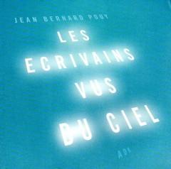 Pouy - Les écrivains vus du ciel.jpg