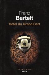 Bartelt - Hôtel du Grand Cerf.jpg
