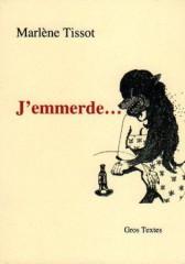 Tissot - J'emmerde - GT.jpg