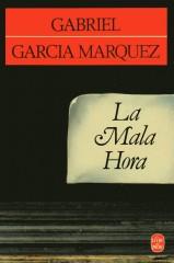 Garcia Marquez - La Mala Hora.jpg