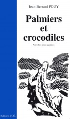 Pouy - Palmiers et crocodiles.jpg