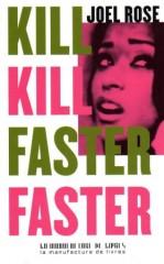Rose - Kill kill faster faster.jpg