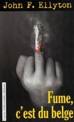 Ellyton - Fume, c'est du belge.jpg